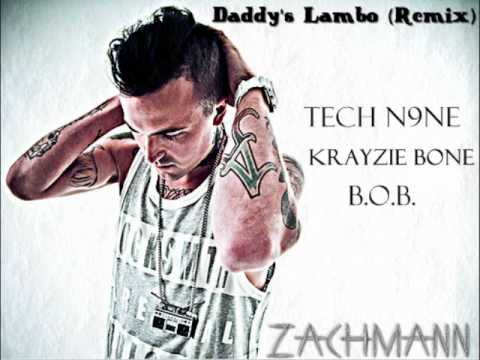 Daddy's Lambo REMIX (Feat. Tech N9ne, Krayzie Bone, B.o.B.)