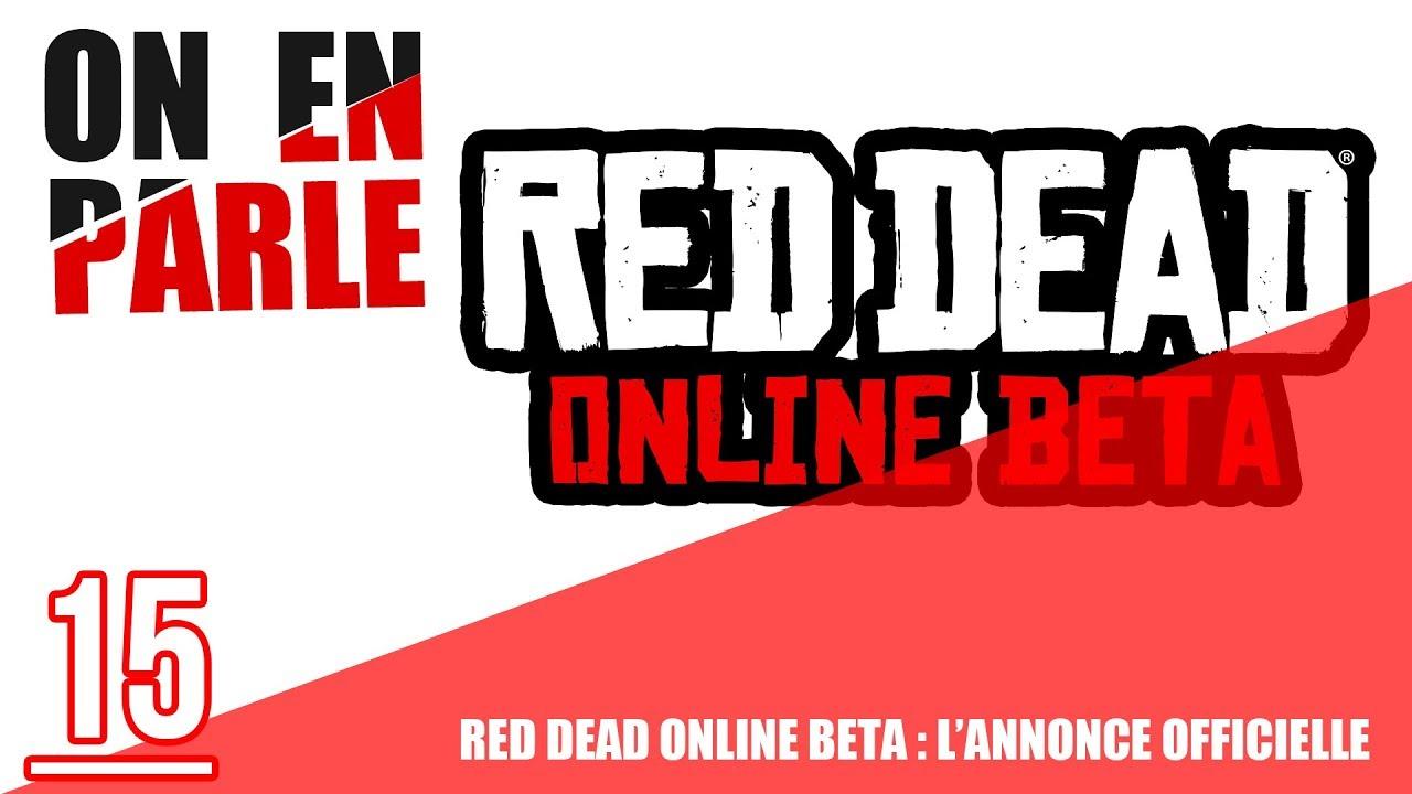 [OFFICIEL] ANNONCE DE RED DEAD ONLINE (BETA) - ON EN PARLE #15