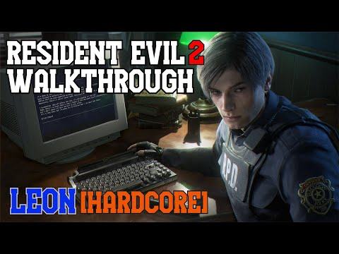 Resident Evil 2 Remake Walkthorugh-Hardcore Difficulty - Gaming