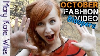 October Fashion Video Bloopers! Thumbnail