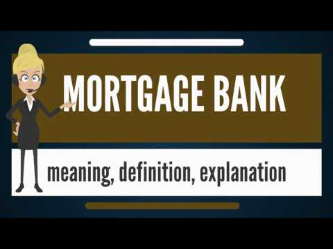 what-is-mortgage-bank?-what-does-mortgage-bank-mean?-mortgage-bank-meaning-&-explanation