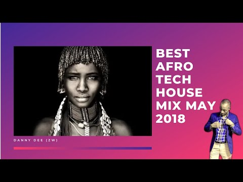 Best Afro Tech House mix May 2018
