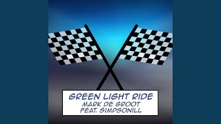 Green Light Ride (From