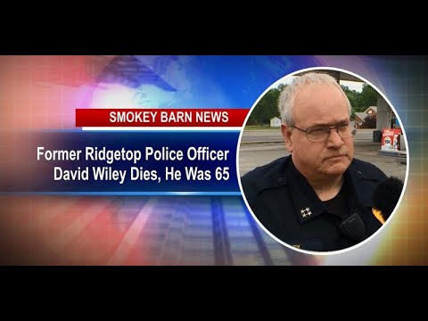 former-ridgetop-police-officer-david-wiley-dies,-he-was-65