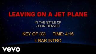 John Denver - Leaving On A Jet Plane (Karaoke)