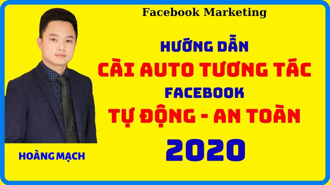 Hướng dẫn cài auto tương tác Facebook miễn phí 2020