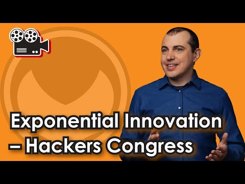 Exponential Innovation - Hackers Congress