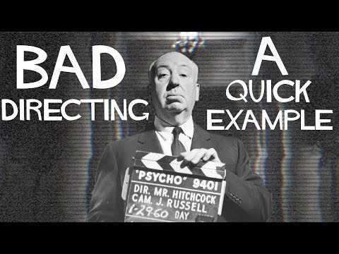 Bad Directing - A quick example