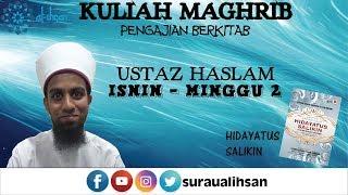 10/10/2016 - Kuliah Maghrib - Ustaz Haslam
