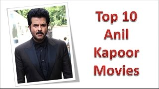 Top 10 best anil kapoor movies list
