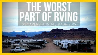 The WORST Part Of RVing Is...Xscapers Annual Bash 2019