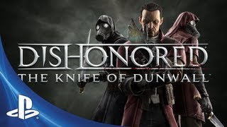 Dishonored DLC - The Knife of Dunwall