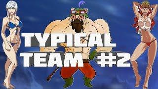 Typical Team #2 - Безысходность