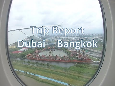 Trip Report Dubai (DXB) to Bangkok (BKK) on Board Emirates