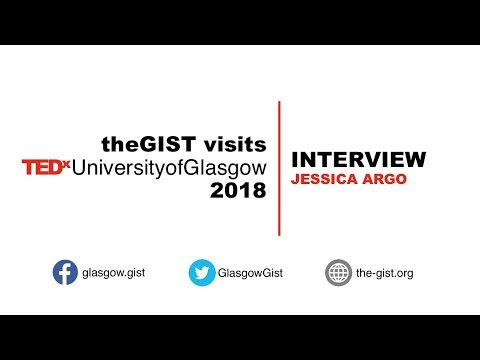 Jessica Argo - TEDx University of Glasgow 2018