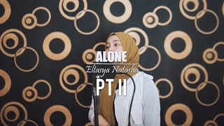 Download lagu ALONE PT II - Alan Walker ft. Ava Max Cover By Eltasya Natasha ( LYRICS )