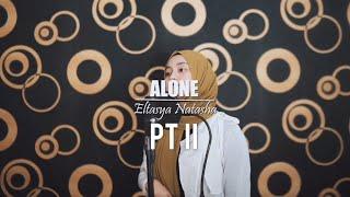 Download ALONE PT II - Alan Walker ft. Ava Max Cover By Eltasya Natasha ( LYRICS )