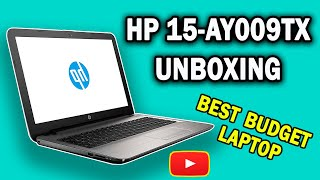 HP 15-AY009TX unboxing | Best budget laptop for beginners.