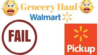 Walmart Grocery Pick Up You Stink!!!  Fail! Fail! Fail!