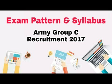 """Army Group """"C"""" Recruitment 2017: Exam Pattern, Syllabus & Important Details"""