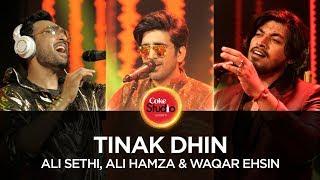 Coke Studio Season 10| Tinak Dhin| Ali Sethi, Ali Hamza & Waqar Ehsin