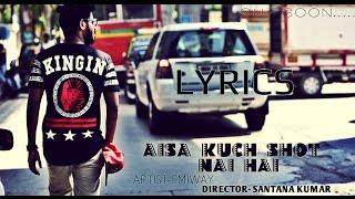 Emiway Aisa Kuch Shot Nahi Hai Lyrics