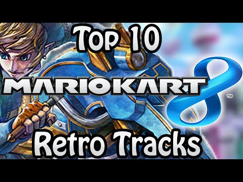 Top 10 Mario Kart 8 Retro Tracks