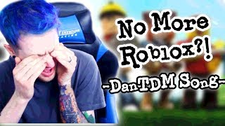 No More Roblox?! - DanTDM REMIX by Dave
