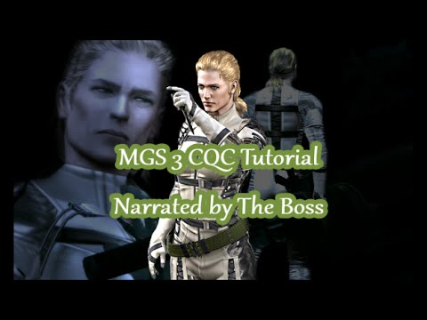 MGS 3 CQC Tutorial Narrated by The Boss