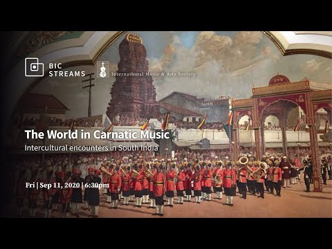 The World In Carnatic Music - Intercultural Encounters In South India
