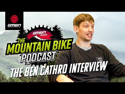 Can A Youtuber Race World Cup Downhill? With Ben Cathro | The GMBN Podcast Ep. 34