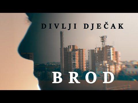 DIVLJI DJEČAK - BROD (Official Video)