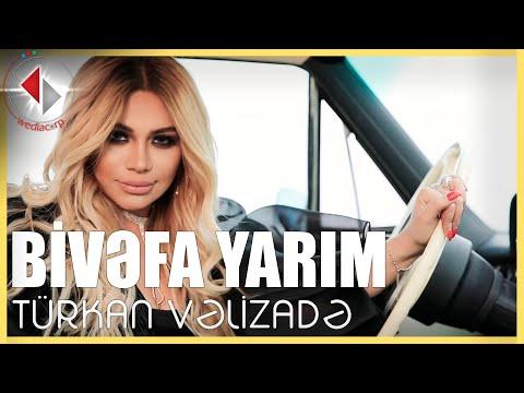 Turkan Velizade - Bivefa Yarim (Official Video)
