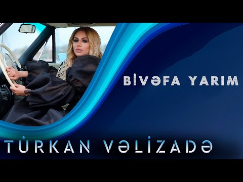 Turkan Velizade - Bivefa Yarim (Official Video)