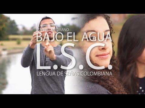 Bajo el agua en Lengua de Señas Colombiana - (Bellini L.S.C.)