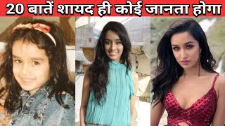 20 Facts You Didn't Know About shraddha Kapoor