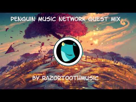 Penguin Music Network Guest Mix by RazorToothMusic