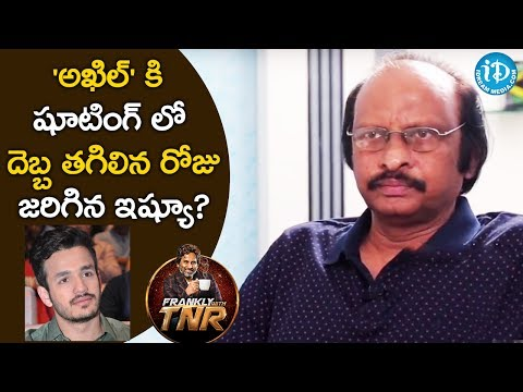 Issue Behind Akhil's Accident While Shooting -Siva Nageswara Rao | Frankly With TNR | Talking Movies