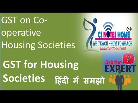 GST for Housing Societies GST on Co-operative Housing Societies को ऑपरेटिव सोसाइटी