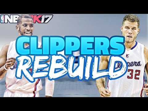 NBA 2K17 MY LEAGUE: REBUILDING THE LA CLIPPERS!!!! BIGGEST FA SIGNING EVER!!!