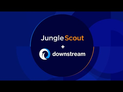 Jungle Scout Acquires Downstream for Amazon PPC Optimization