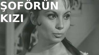 Şoförün Kızı - Türk Filmi