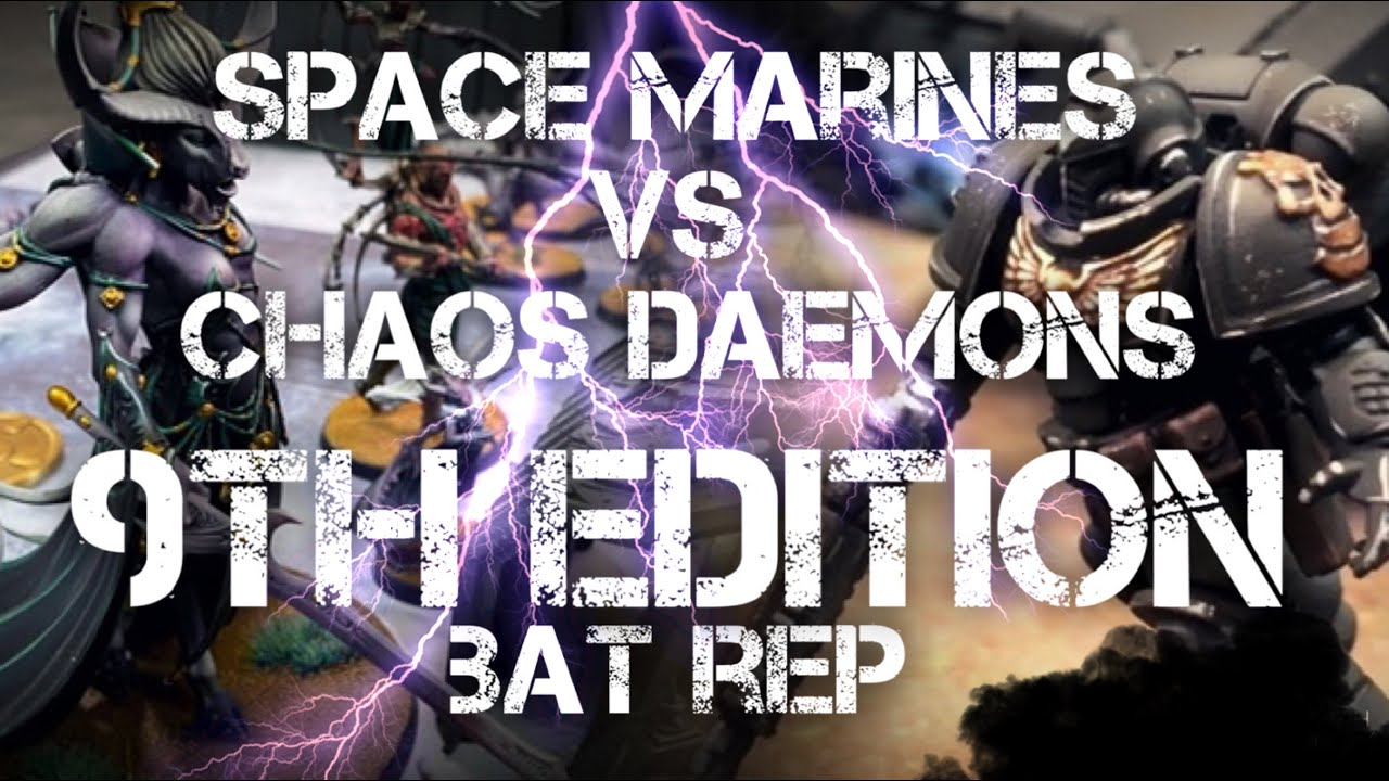 NEW Warhammer 40k 9th Edition Battle Report Retributors (ASTARTES) Space Marines vs Chaos Daemons