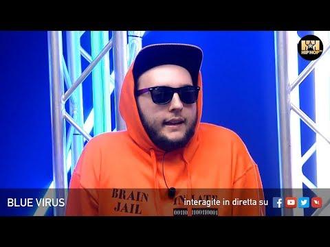 BLUE VIRUS 👾 LIVE SU HIP HOP TV 👊🏻📲