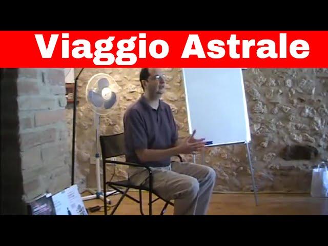 Il Viaggio Astrale Evolutivo: seminario teorico-pratico (premessa)