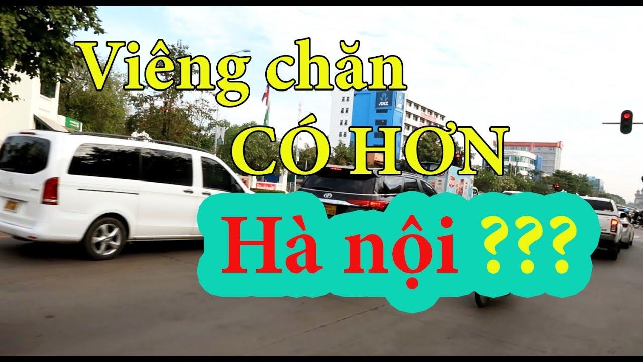 TẬP 19-LAOS- Viêng chăn CÓ HƠN Hà nội ? | Go and Eat