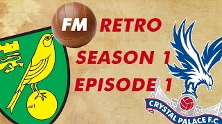 FM Retro - Season 1: Episode 1 | Football Manager 2005