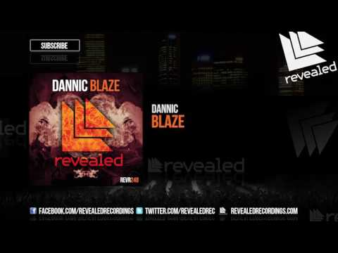 Dannic - Blaze [OUT NOW!]