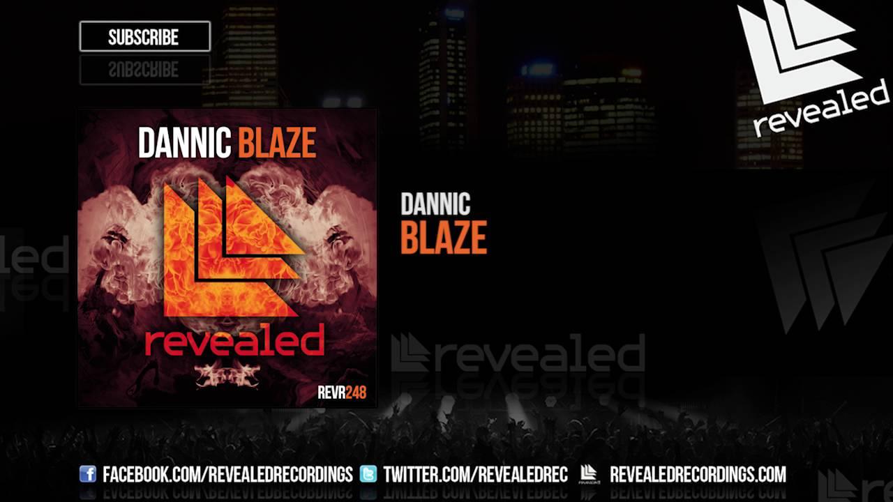 Dannic - Blaze [OUT NOW!]