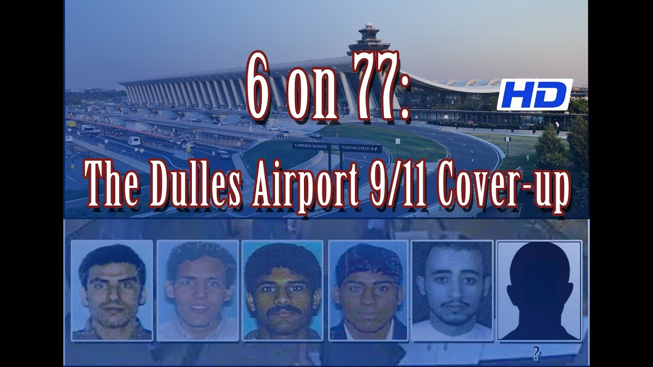6 on 77: The Dulles Airport 9/11 Cover up [2017] (HD, 2nd edit)